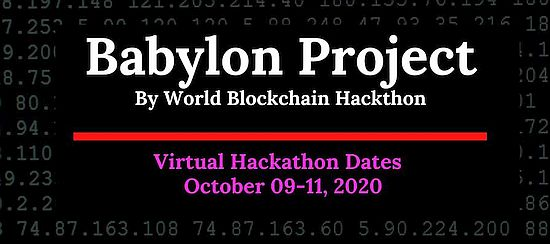World Blockchain Hackathon announces The Babylon Project