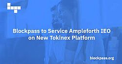 Blockpass to Service Ampleforth IEO on New Tokinex Platform
