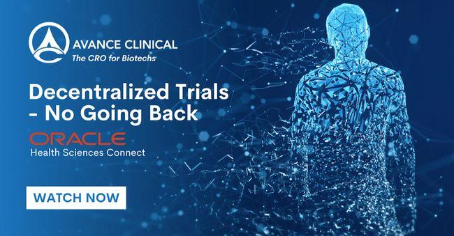 "Avance Clinical受邀发表""分散试验–不再回头"" 适用于Oracle Health Sciences Connect"