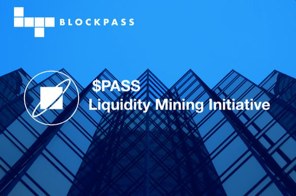 Blockpass Foundation to Roll Out $PASS Liquidity Mining Initiative