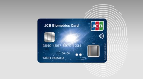 JCB Pilot of Japan's First Fingerprint Authentication Chip Card from IDEMIA