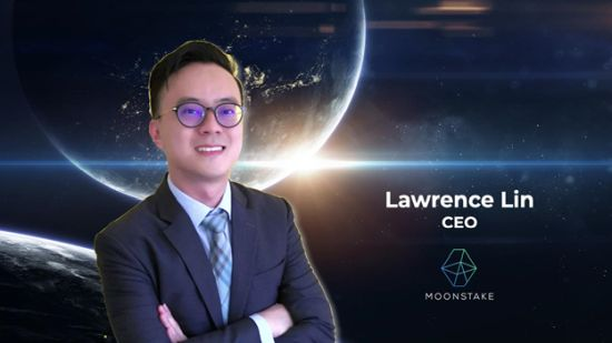 Moonstake Executive Board strengthened by appointment of new CEO, Lawrence Lin