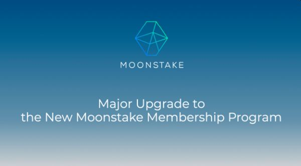 Major Upgrade to the New Moonstake Membership Program