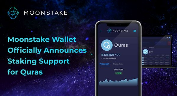 Moonstake Wallet Officially Commences Staking Support for QURAS