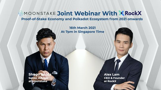 Moonstake Collaboration Webinar with RockX, Strategic Partner on March 16