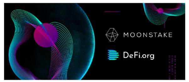 Moonstake Partners with DeFi.org to Accelerate Innovative New Crypto and DeFi Projects