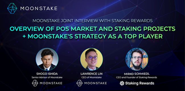 Moonstake Hosts Joint Interview with CEO of Trusted Ranking Platform Staking Rewards, Mirkos Schmiedl