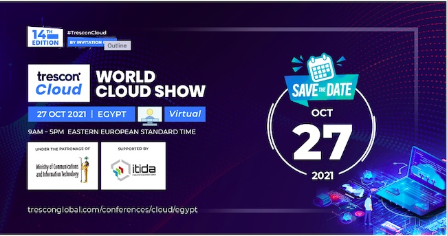 Cloud Experts to Bring to Light the Potential of Cloud Solutions at Trescon's World Cloud Show - Egypt