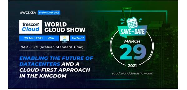 Saudi Arabia set to become the next cloud computing hub as major leaders share their vision at World Cloud Show - KSA