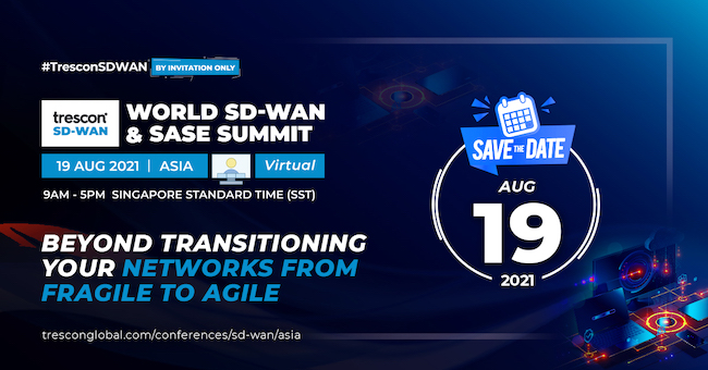 Top tech leaders to discuss key opportunities & challenges in Asia's SD-WAN & SASE ecosystem