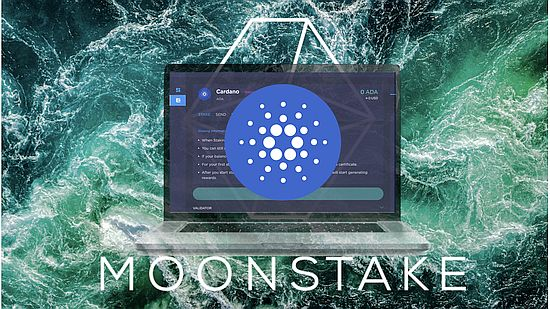 Moonstake Web Wallet Provides Staking Support for Cardano ADA