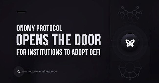 Onomy Protocol Opens the Door For Institutions To Take On DeFi