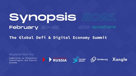 Synopsis 2021: The Global DeFi & Digital Economy Summit