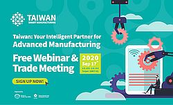 TAITRA's Smart Manufacturing Webinar a Success, Captures Worldwide Buyer Attention